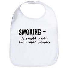 Cute Non smoker Bib