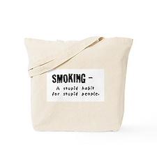 Cool Anti smoking Tote Bag