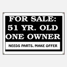 For Sale 51 year old Birthday Banner