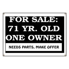 For Sale 71 year old Birthday Banner