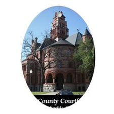 ellis-county-courthouse-poster Oval Ornament