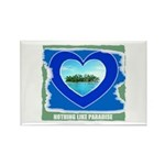 NOTHING LIKE PARADISE Rectangle Magnet (10 pack)
