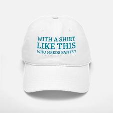 shirtPants3 Baseball Baseball Cap