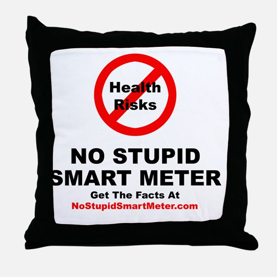 NoStupidSmartMeter-3DONE Throw Pillow