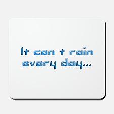 Rain... Mousepad