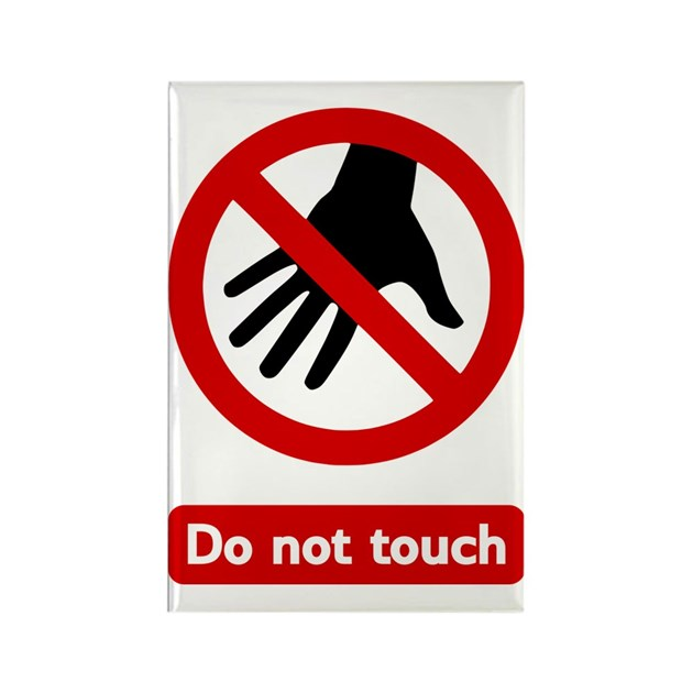 Do Not Touch White Background Rectangle Magnet By Admin