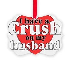 Crush on husband Ornament