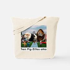 pigZillasBig Tote Bag
