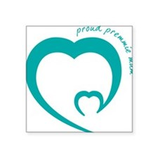 "proud premmie mum Square Sticker 3"" x 3"""