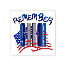 "Remember 9/11 - 9-11-01 Twi Square Sticker 3"" x 3"""