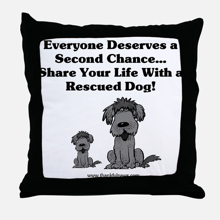 Everyone Deserves a Second Chance Throw Pillow