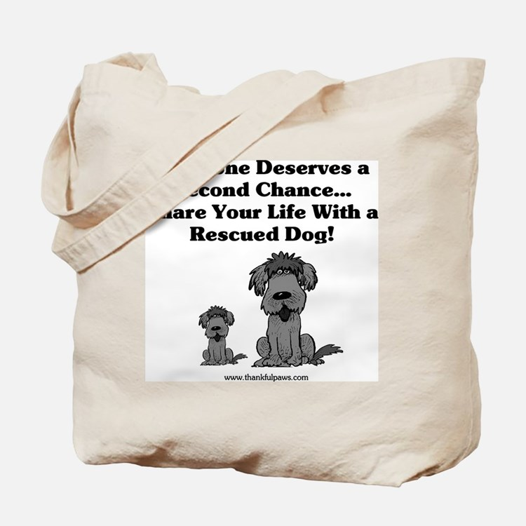 Everyone Deserves a Second Chance Tote Bag