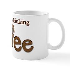 Id rather be drinking coffee Mug