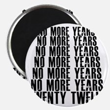 NO MORE YEARS Magnet
