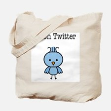 Im on twitter Tote Bag