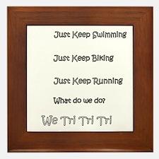 Just_Keep_Triing_wht Framed Tile
