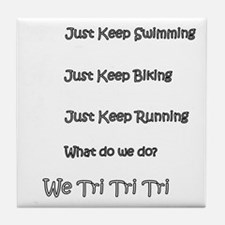 Just_Keep_Triing_wht Tile Coaster
