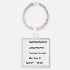 Just_Keep_Triing_wht Square Keychain
