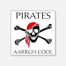 """PiratesCool2 Square Sticker 3"""" x 3"""""""