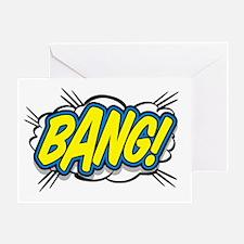 Bang Greeting Card