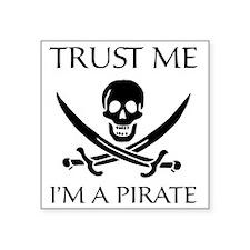 "PirateTrust4 Square Sticker 3"" x 3"""
