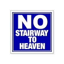 """NoStairway Square Sticker 3"""" x 3"""""""