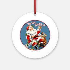 TisTheSeason Round Ornament