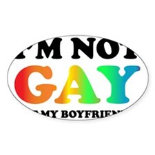 Im not gay Decal