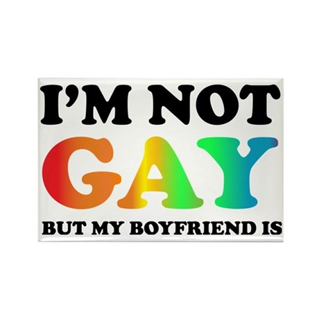 Im not gay Rectangle Magnet