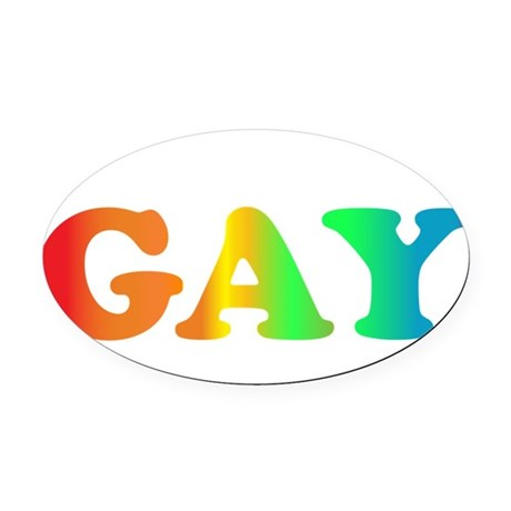 Im not gay2 Oval Car Magnet