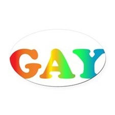 im not gay4 Oval Car Magnet