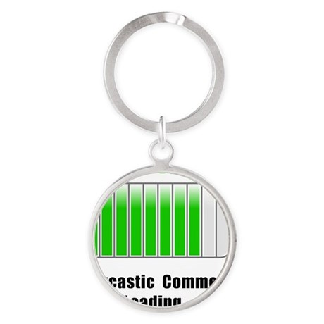 Sarcastic Comment Loading Black Round Keychain