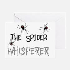 The spider whisperer Greeting Card