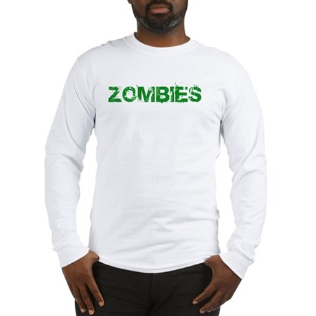 Zombies Want Me Brains White Long Sleeve T-Shirt