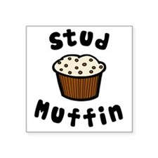 "Stud muffin Square Sticker 3"" x 3"""