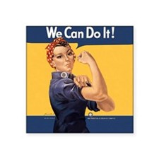 "we-can-do-it-rosie_12-5x13- Square Sticker 3"" x 3"""