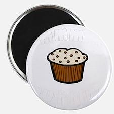 mmm muffins 1 light Magnet