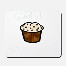 mmm muffins 1 light Mousepad