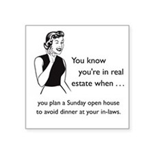 "In-Law Proof Excuse Glass Square Sticker 3"" x 3"""