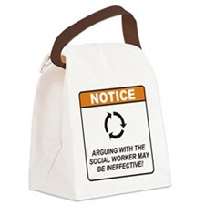 Social_Worker_Notice_Argue_RK2011 Canvas Lunch Bag