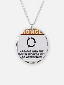 Social_Worker_Notice_Argue_R Necklace