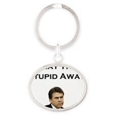 Pray The Stupid Away Oval Keychain