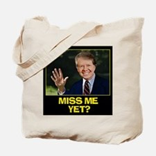Miss-Me-Yet-Jimmy-Carter Tote Bag