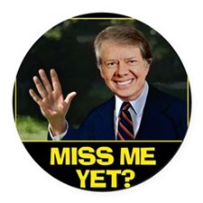 Miss-Me-Yet-Jimmy-Carter Round Car Magnet