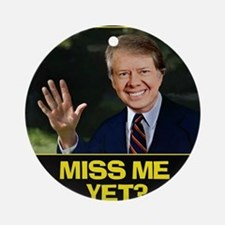 Miss-Me-Yet-Jimmy-Carter Round Ornament