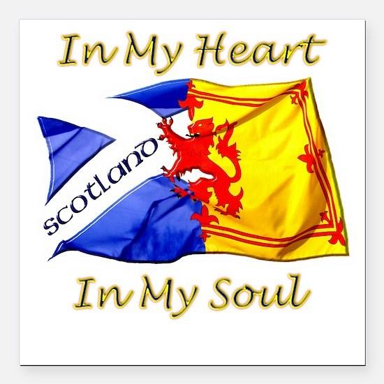 "in my heart scotland dar Square Car Magnet 3"" x 3"""