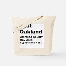 East Oakland Tote Bag