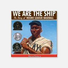"Nelson_WeAretheShipBook.med Square Sticker 3"" x 3"""