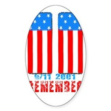 Remember the lost n sacrifices 9-11 Decal