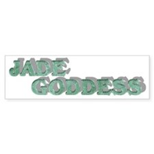 JADE GODDESS Bumper Sticker